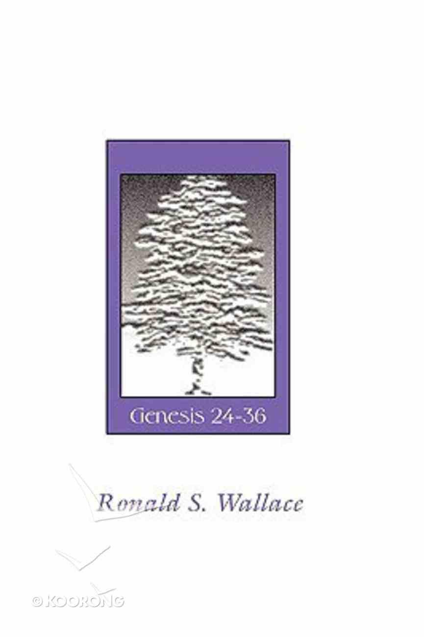 Isaac and Jacob - Genesis 24-36 Paperback