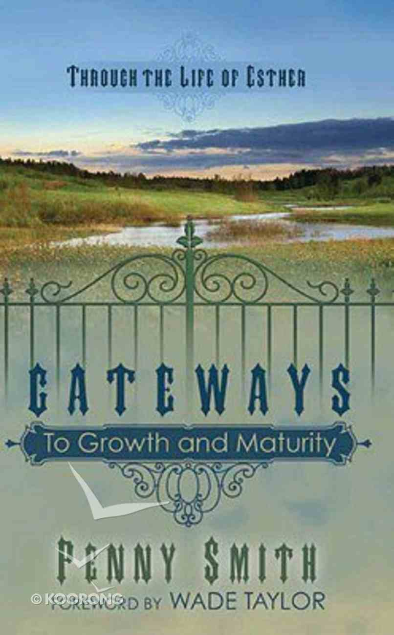 Gateways to Growth and Maturity Paperback