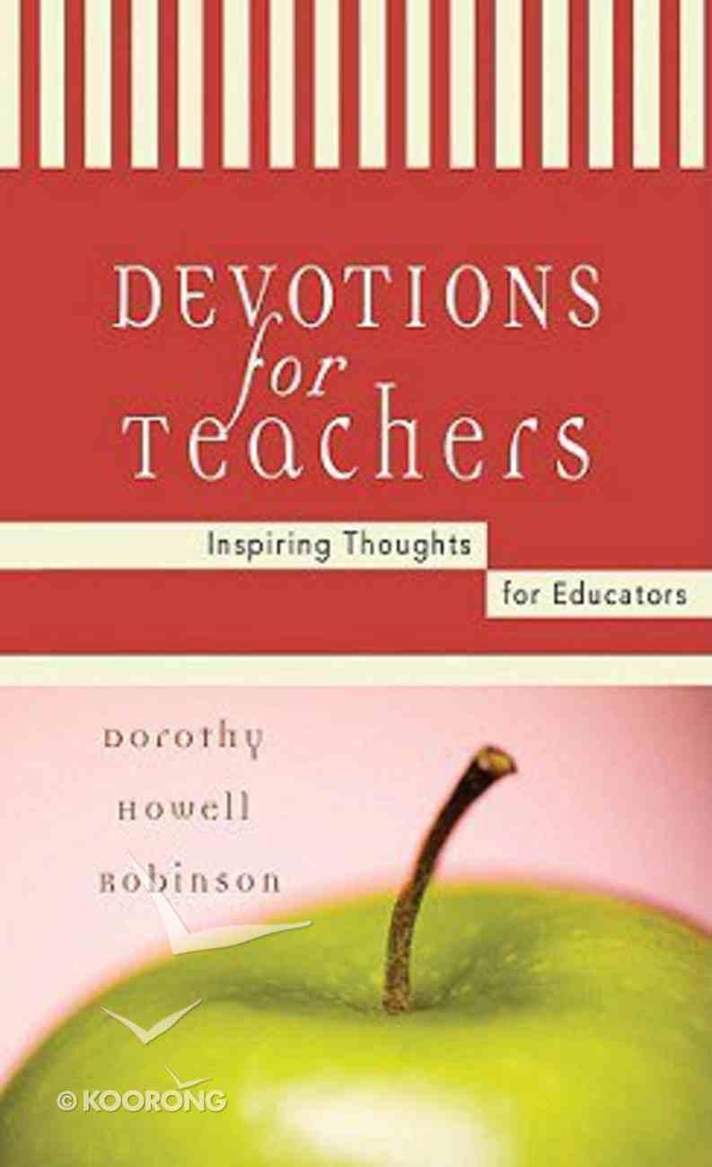 Devotions For Teachers Mass Market