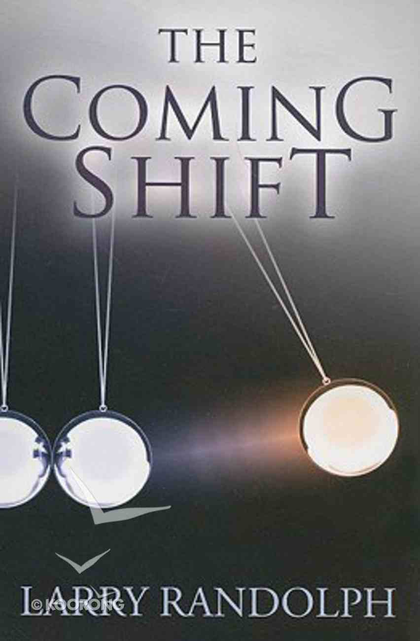 The Coming Shift Paperback