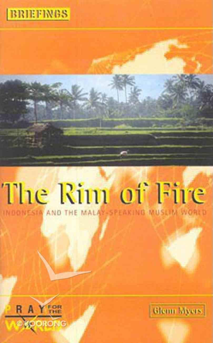 The Rim of Fire (Briefings Series) Paperback
