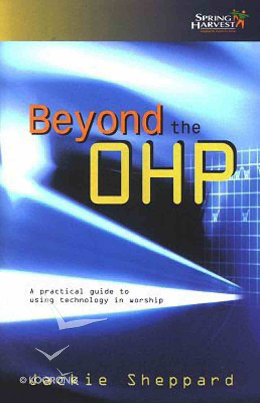 Beyond the Ohp Paperback