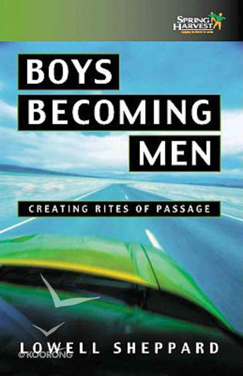 Boys Becoming Men Paperback