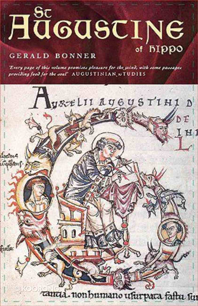 St Augustine of Hippo - Life & Controversies Paperback