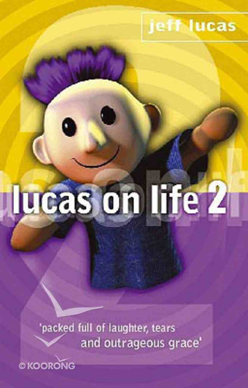 Lucas on Life #02 Paperback