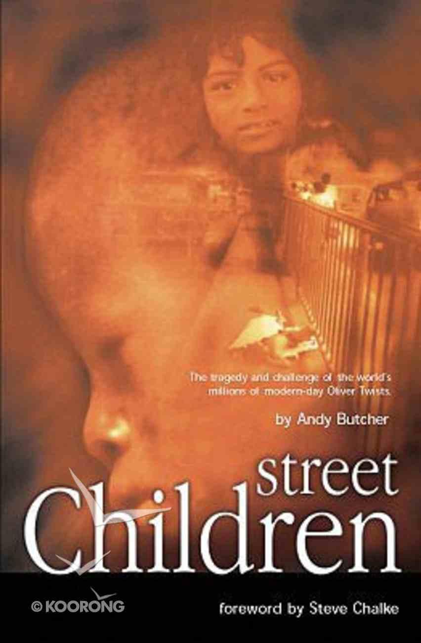 Street Children (& 2003) Paperback