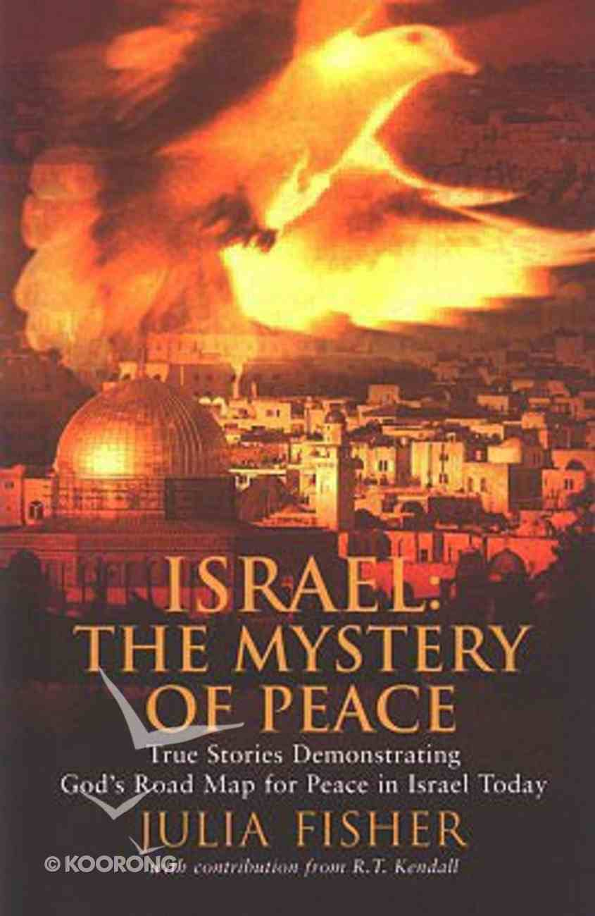 Israel: The Mystery of Peace Paperback