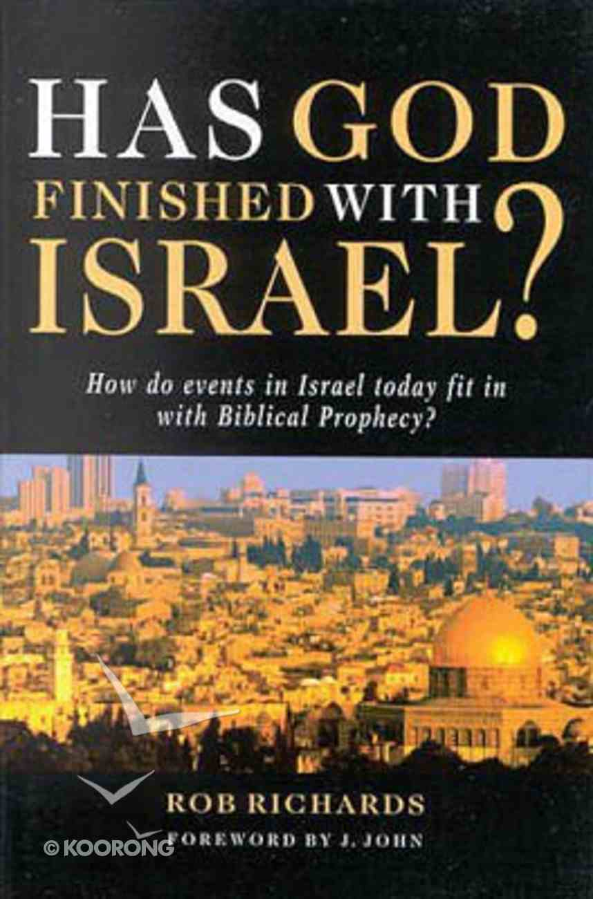 Has God Finished With Israel? Paperback