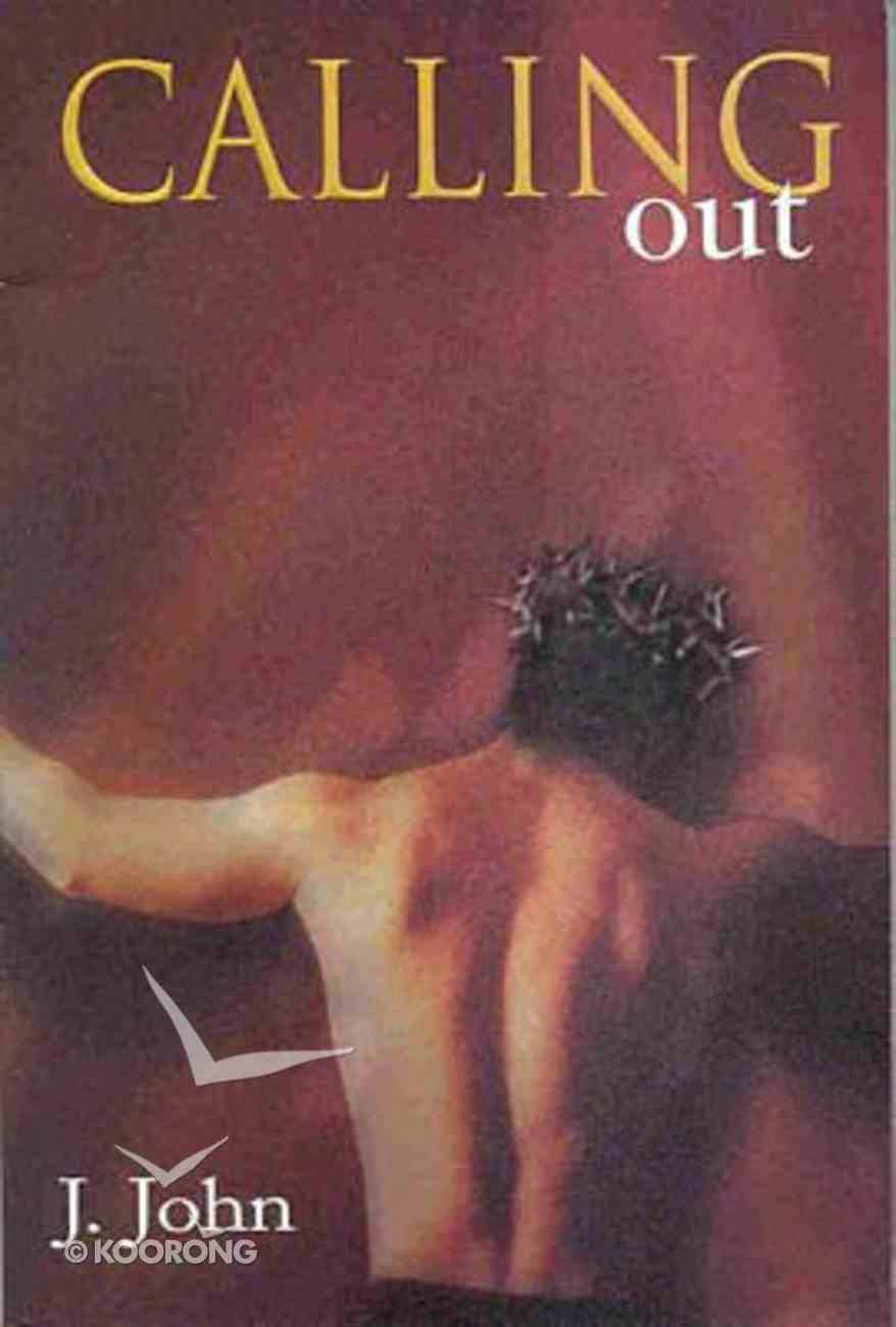 Calling Out Paperback