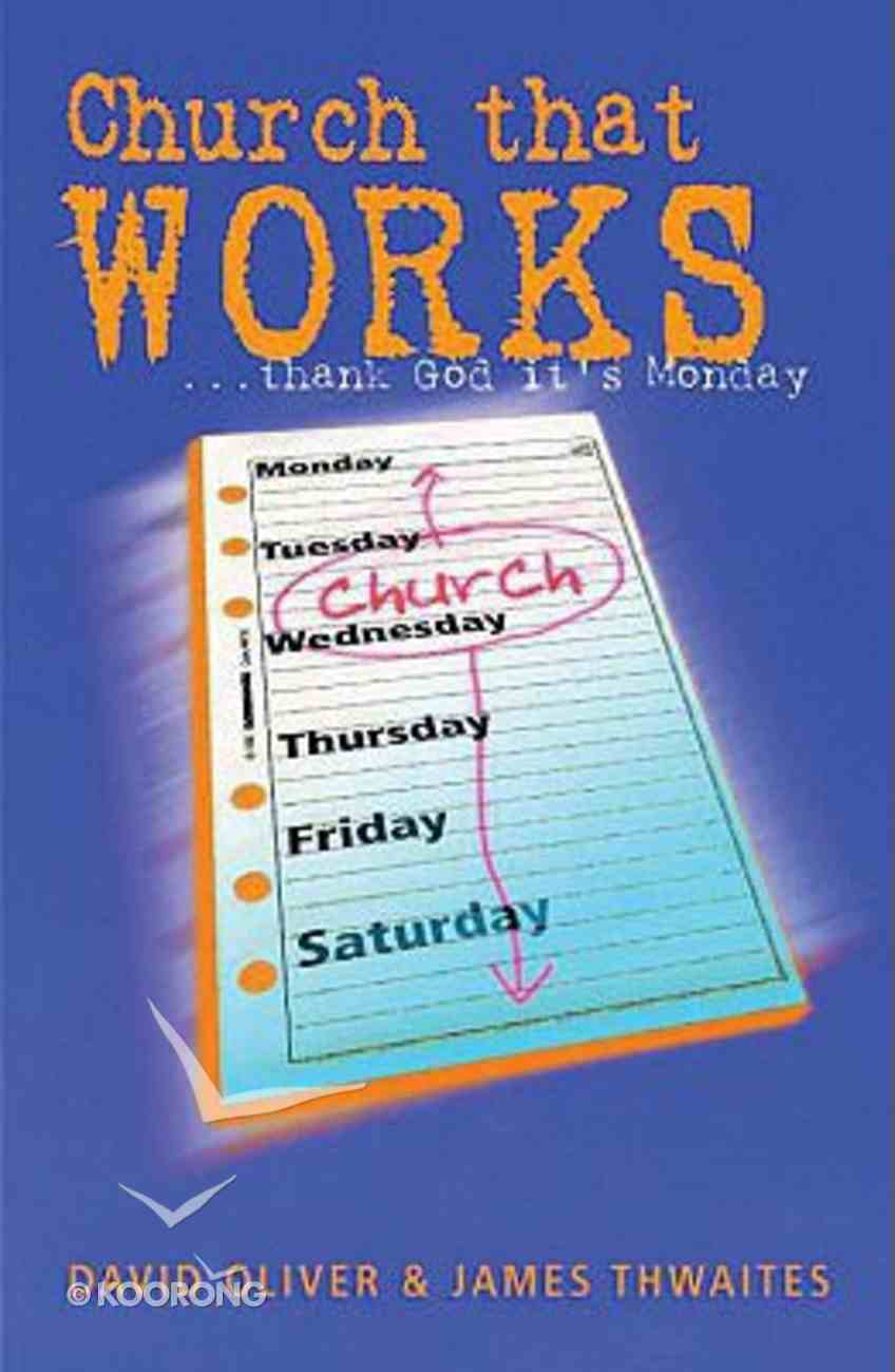 Church That Works (2003) Paperback