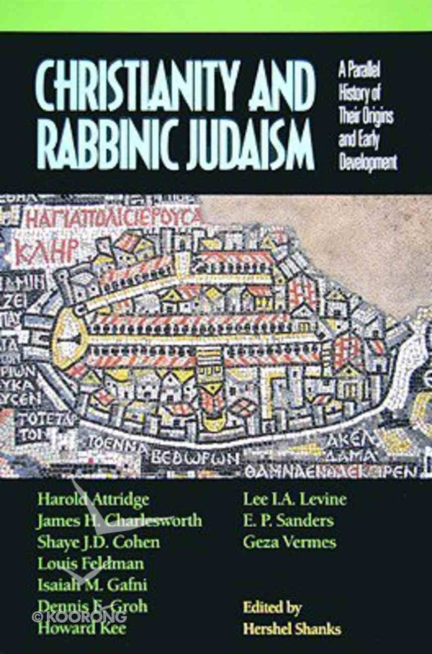 Christianity and Rabbinic Judaism Paperback