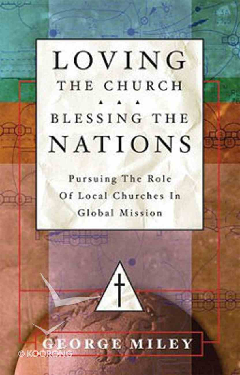Loving the Church, Blessing the Nations Hardback