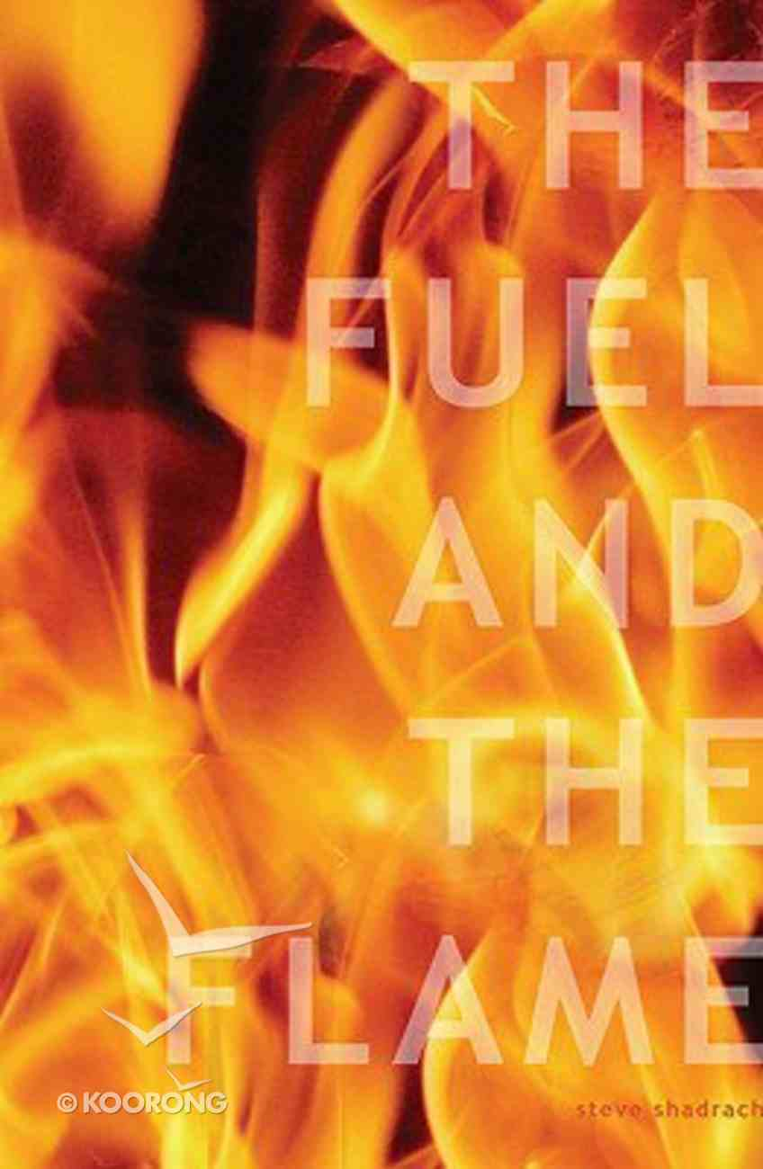 The Fuel and the Flame Hardback