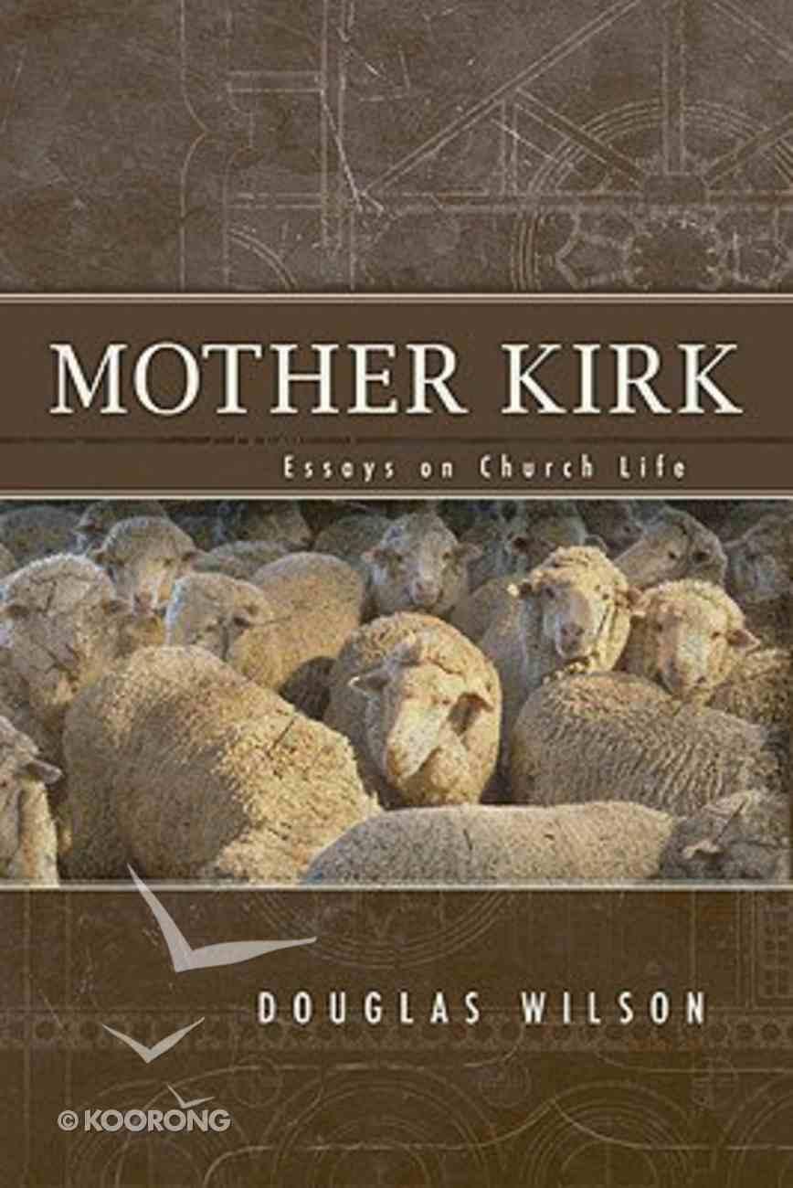 Mother Kirk Paperback