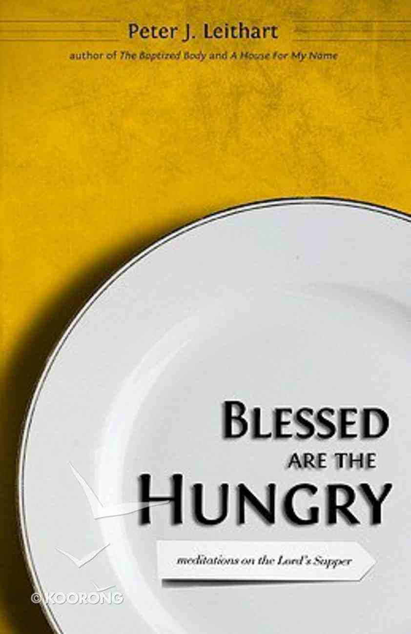 Blessed Are the Hungry Paperback
