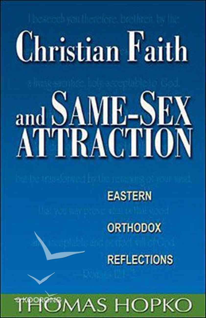 Christian Faith and Same-Sex Attraction Paperback