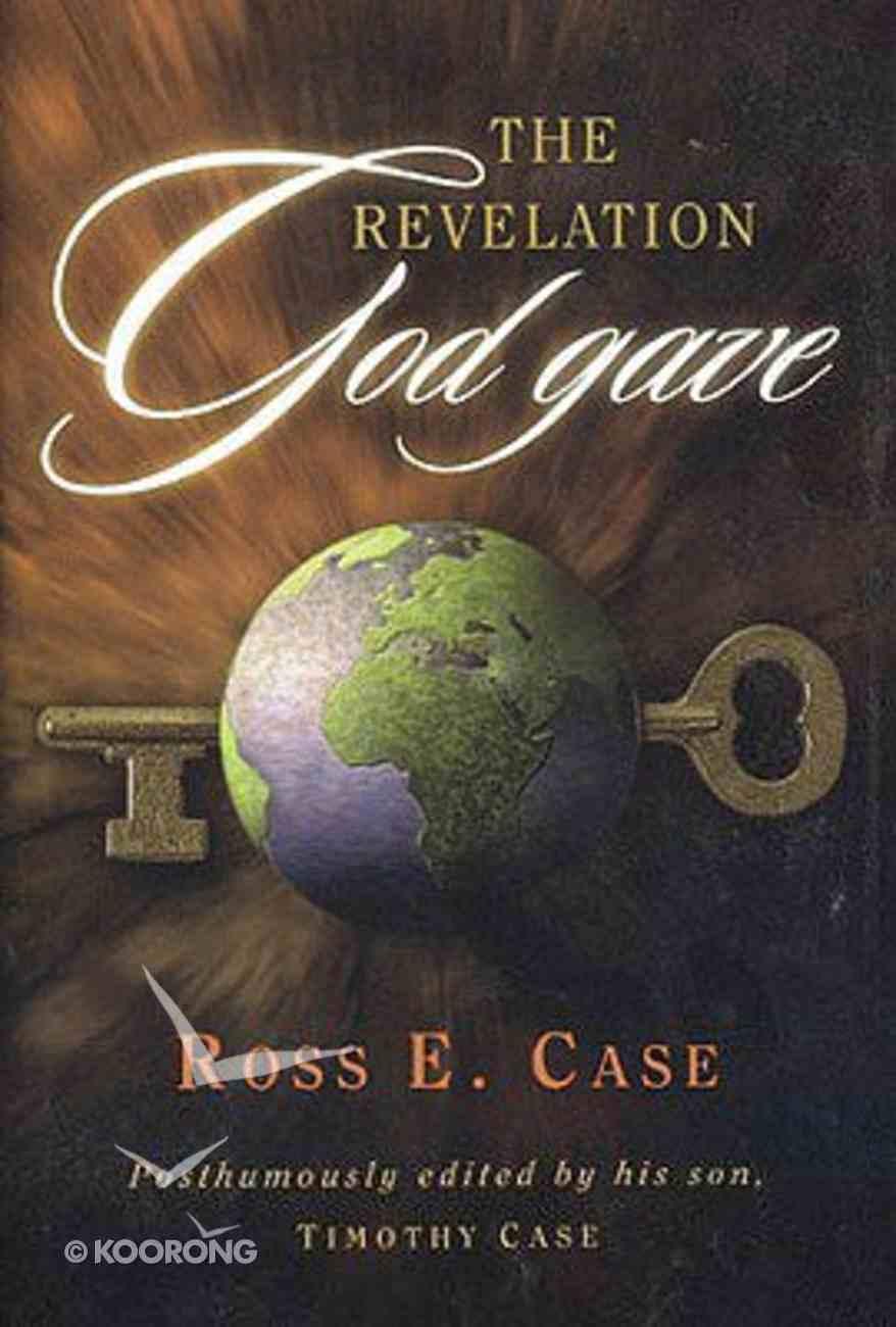 The Revelation God Gave Hardback