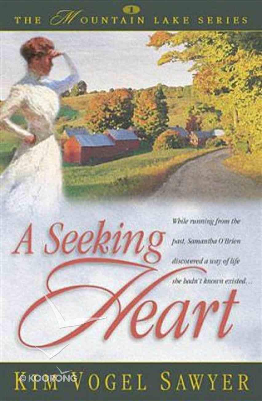 Mountain Lake #01: Seeking Heart Paperback