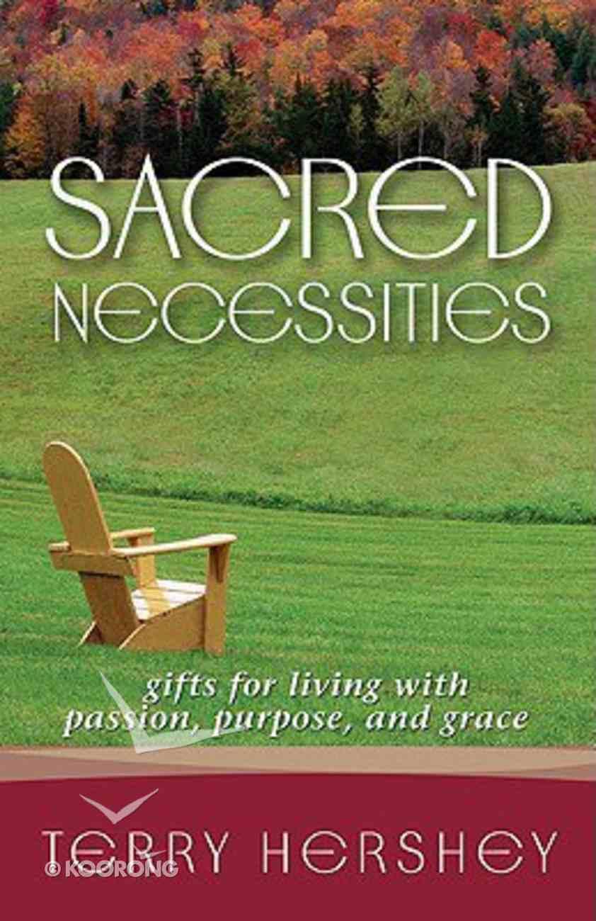 Sacred Necessities Paperback