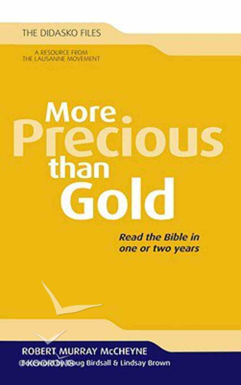 More Precious Than Gold (The Didasko Files Series) Paperback