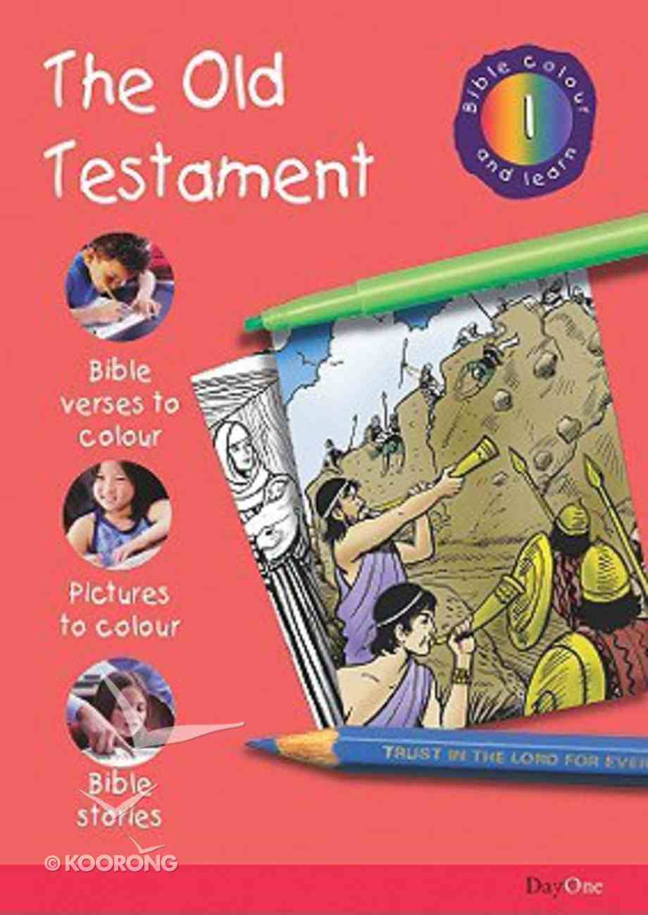 The Old Testament (#01 in Bible Colour And Learn Series) Paperback
