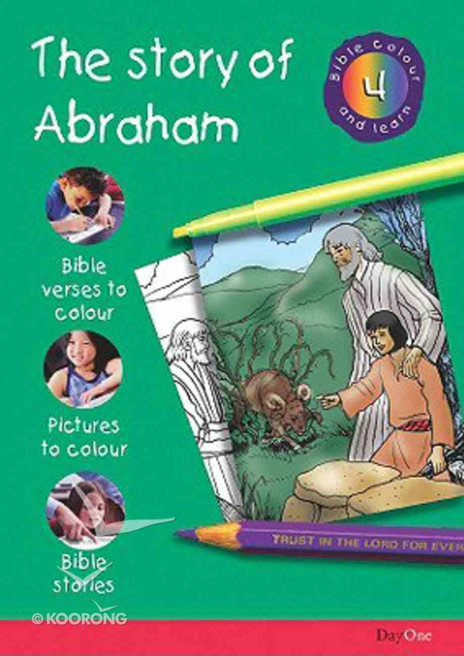 The Story of Abraham (#04 in Bible Colour And Learn Series) Paperback