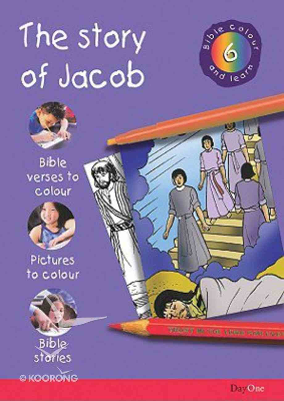 The Story of Jacob (#06 in Bible Colour And Learn Series) Paperback