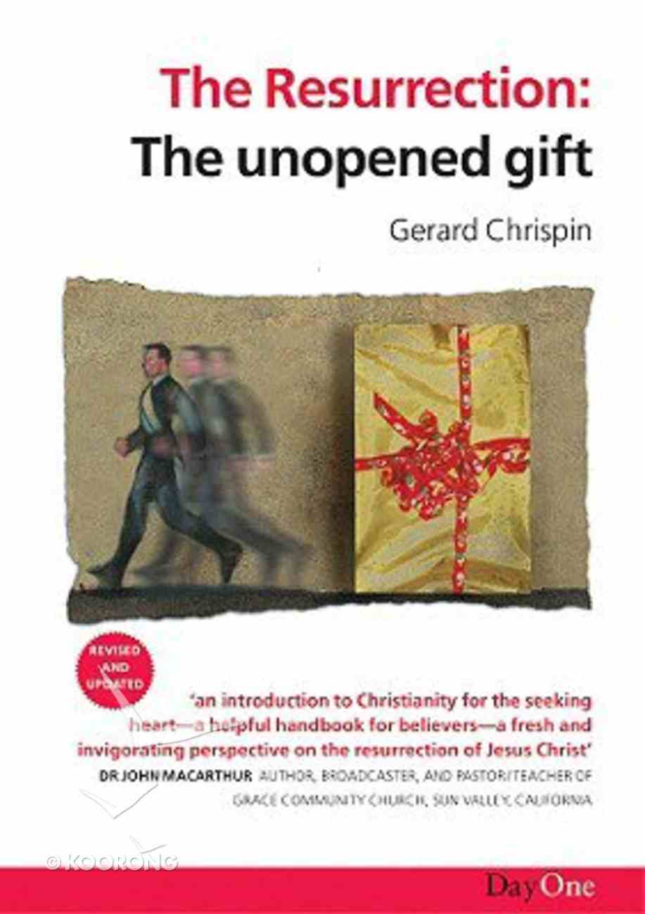 The Resurrection: The Unopened Gift Paperback