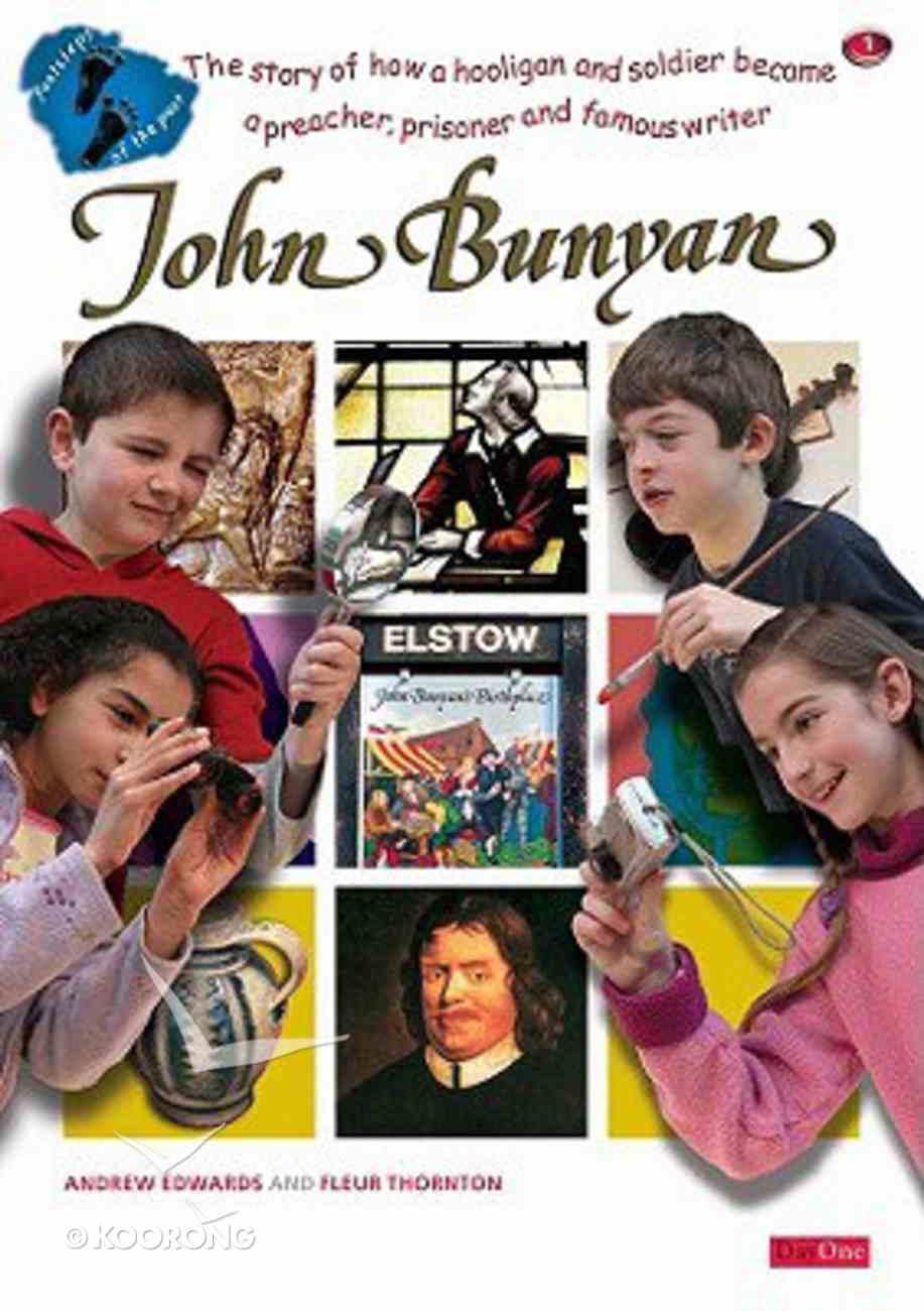 John Bunyan (Footsteps Of The Past Series) Paperback