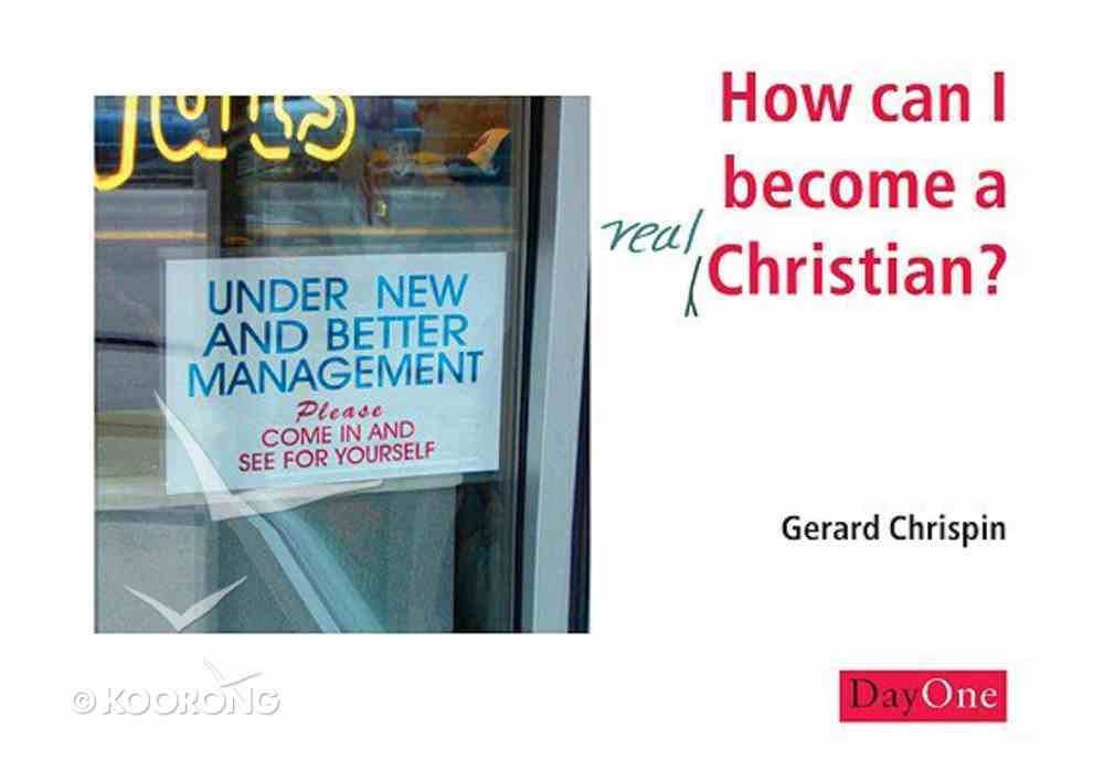 How Can I Become a Real Christian? (10 Pack) Booklet