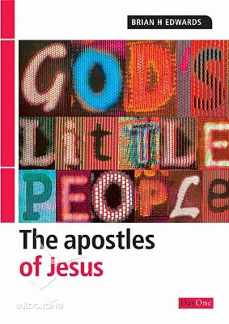 The Apostles of Jesus Paperback