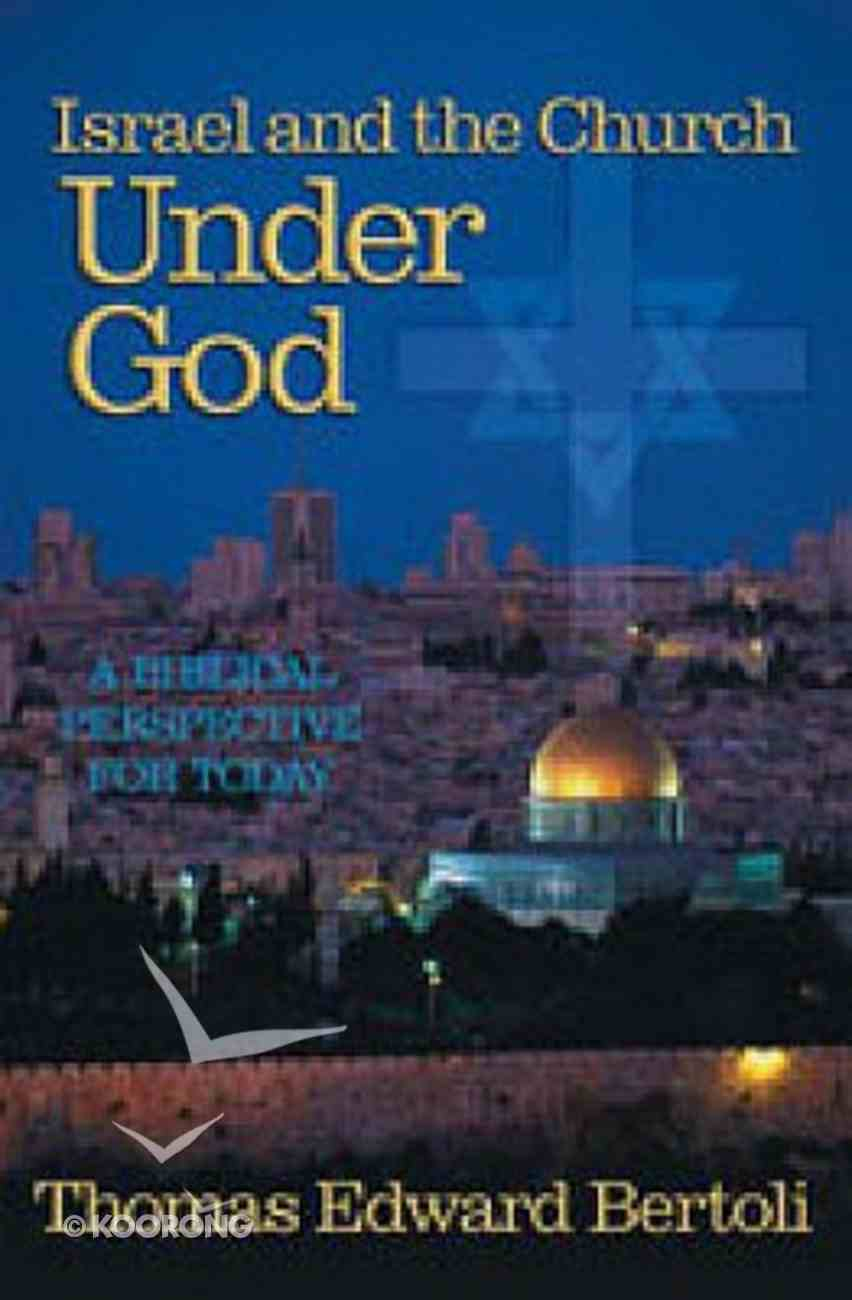 Israel and the Church Under God Paperback