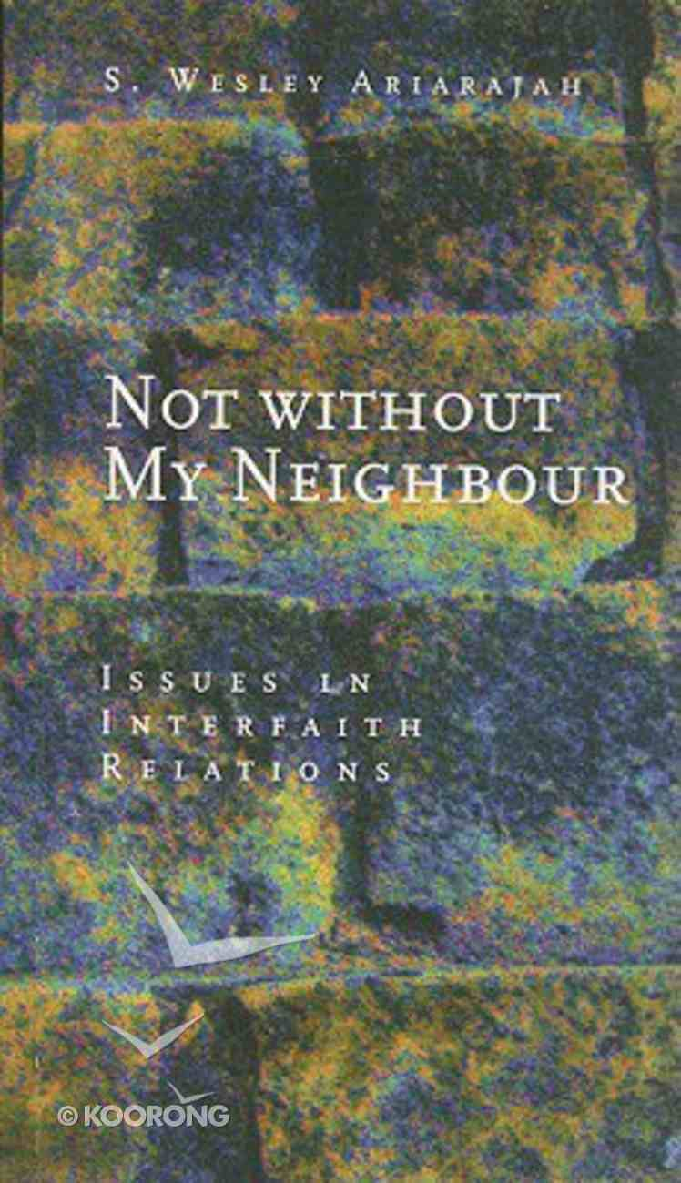 Not Without My Neighbour Hardback