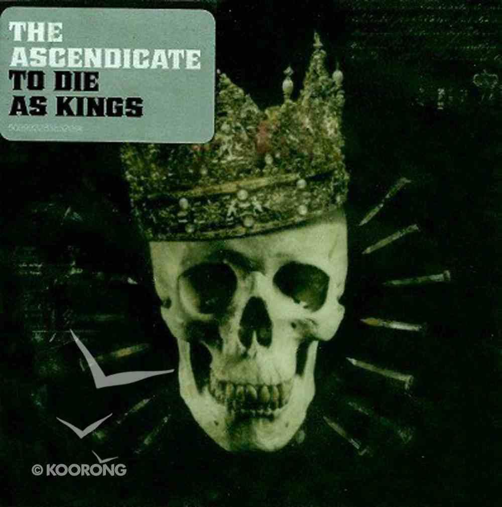 To Die as Kings CD