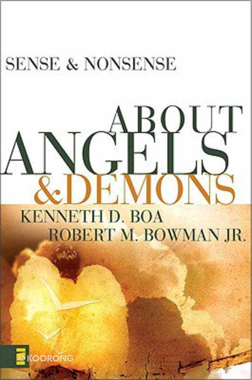 About Angels & Demons (Sense & Nonsense Series) Paperback