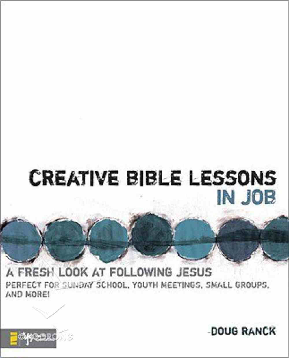 Creative Bible Lessons in Job Paperback