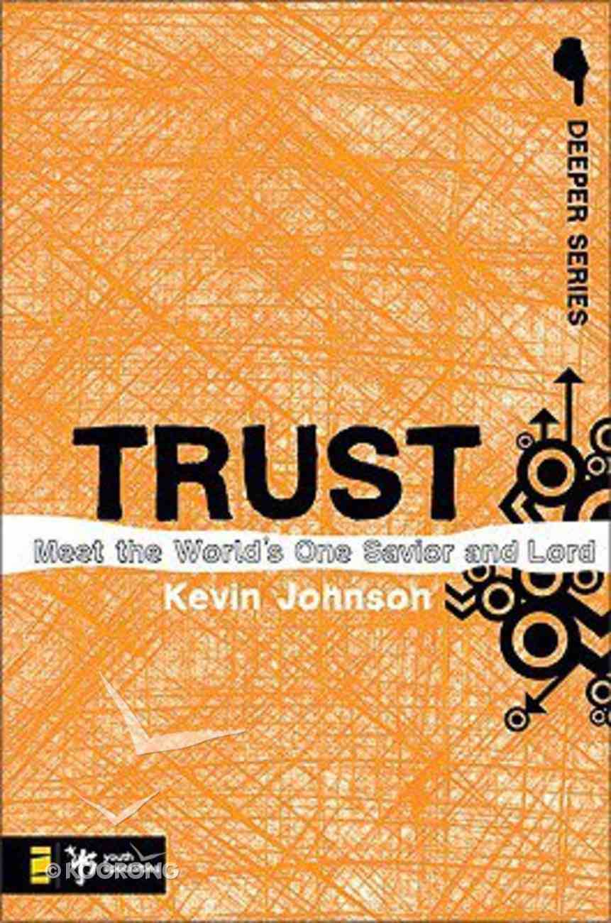 Trust (Deeper Series) Paperback