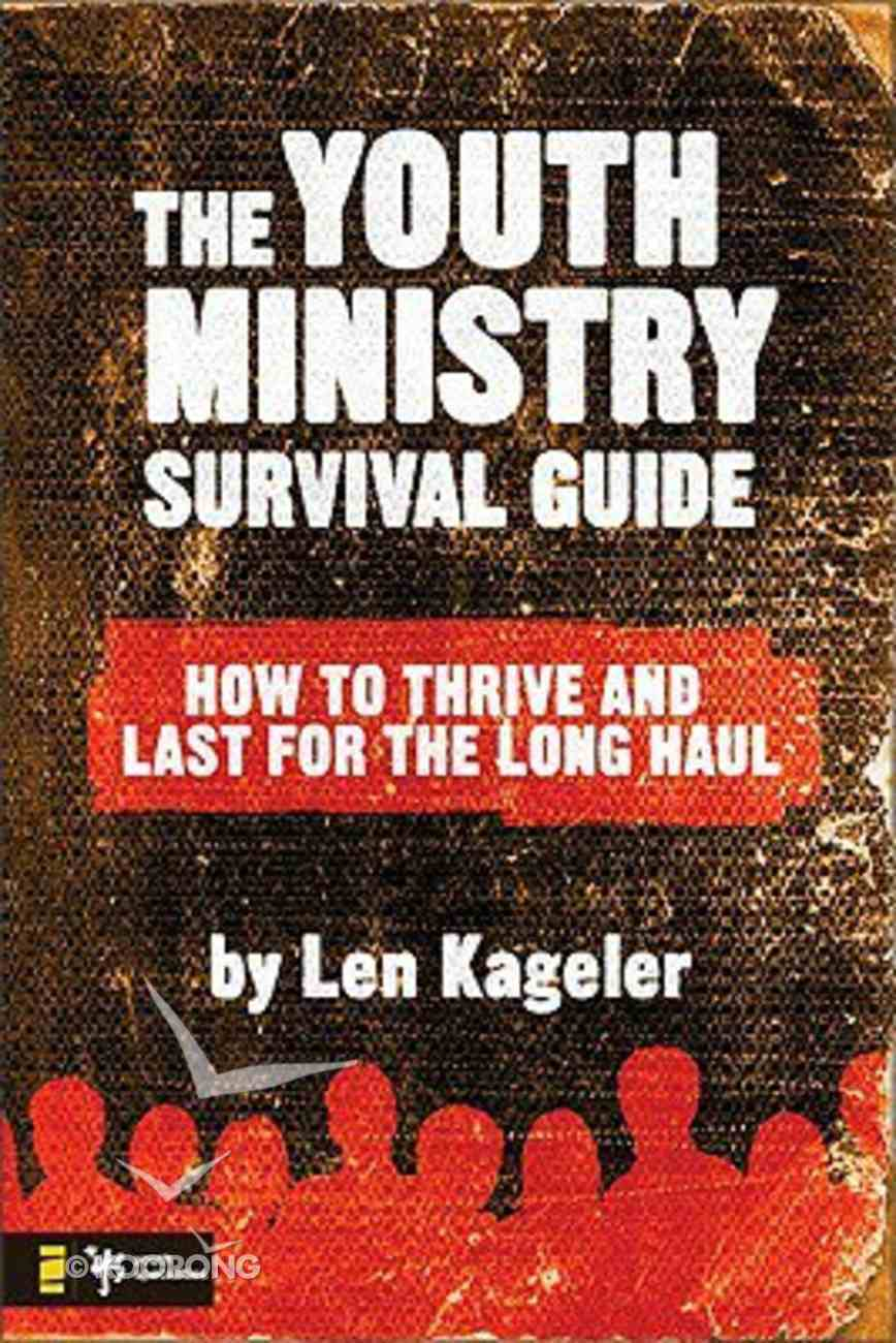 The Youth Ministry Survival Guide Paperback