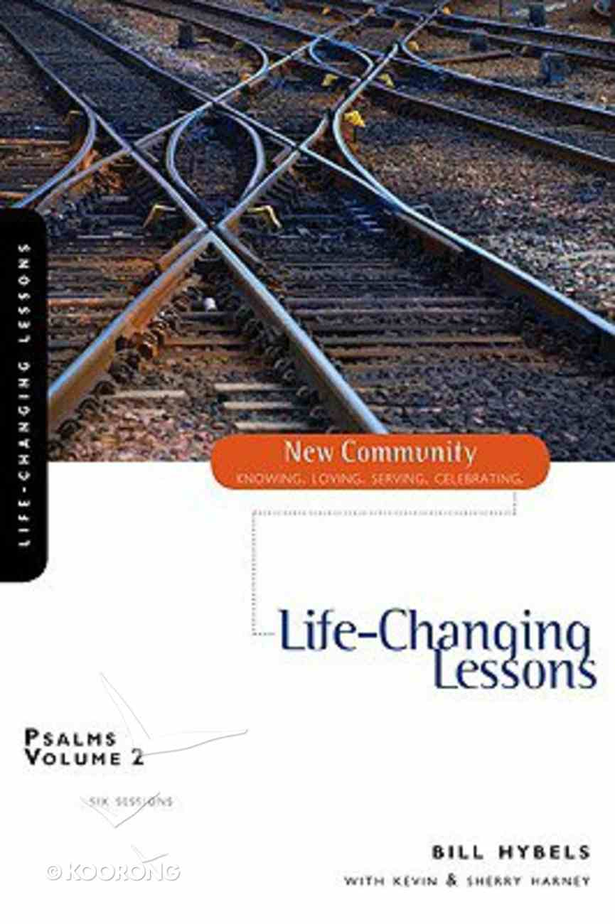 Psalms Volume 2 - Life-Changing Lessons (New Community Study Series) Paperback