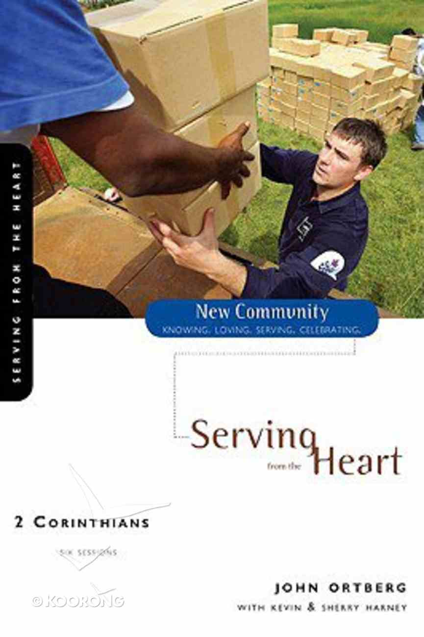 2 Corinthians - Serving From the Heart (New Community Study Series) Paperback