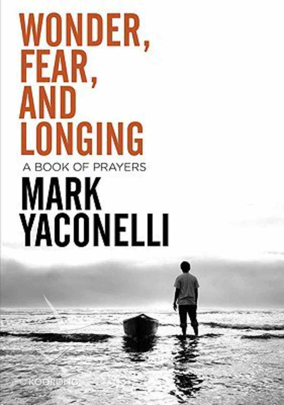 Wonder, Fear, and Longing Paperback