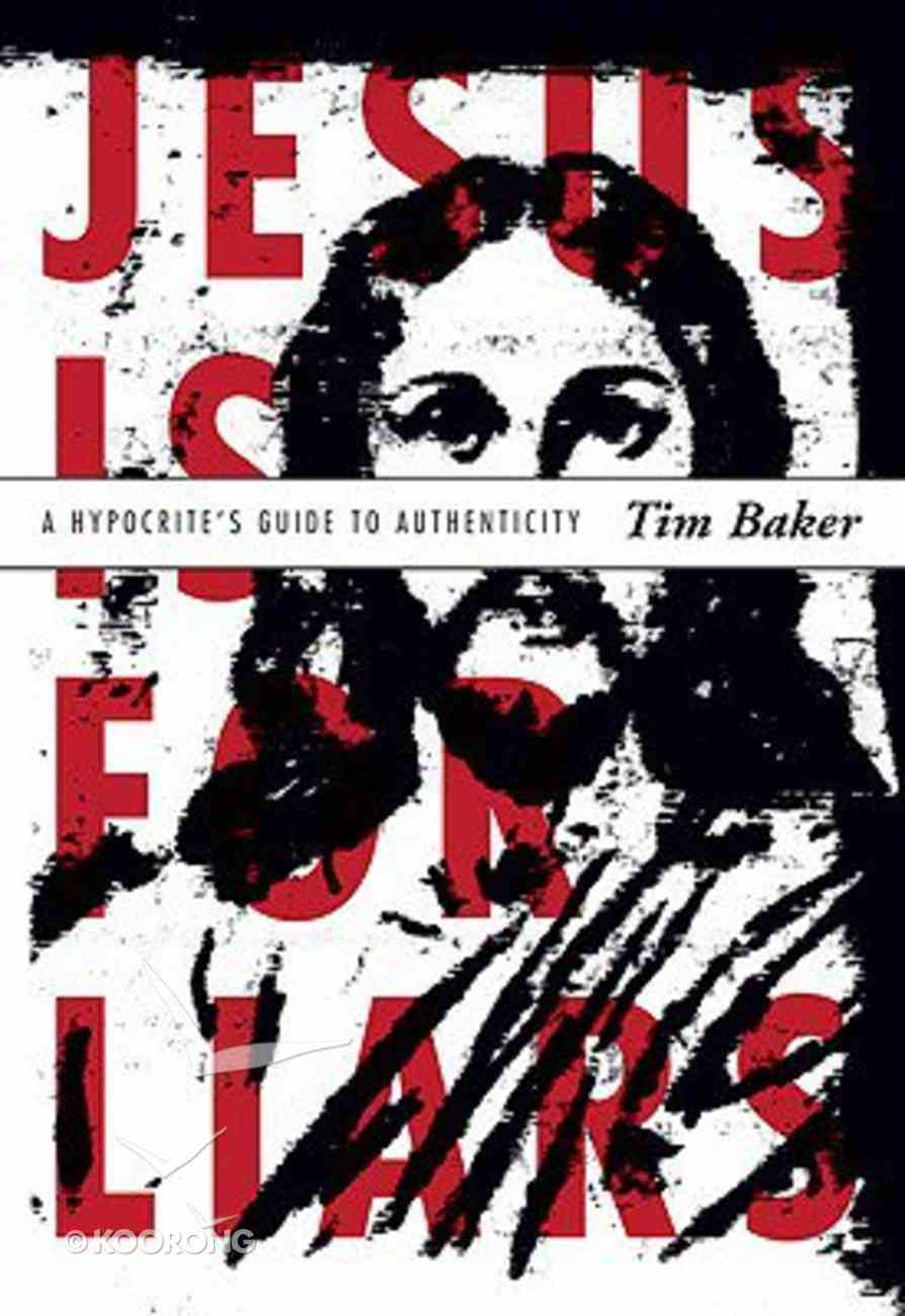 Jesus is For Liars Paperback