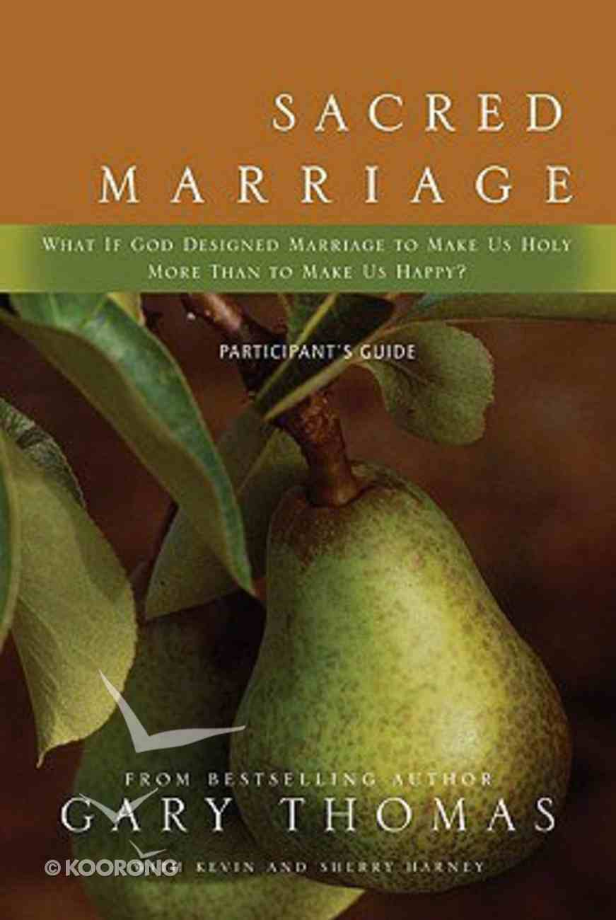 Sacred Marriage (Participant's Guide) Paperback