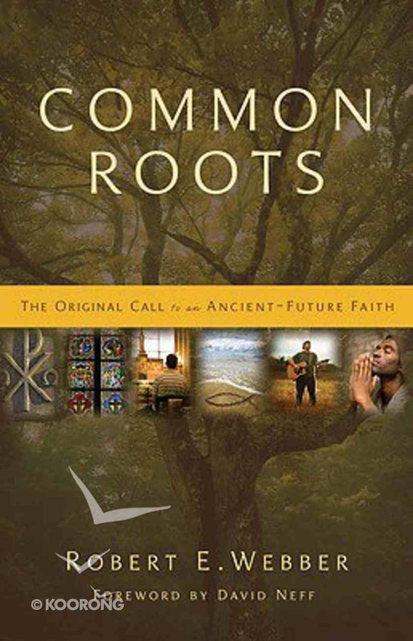 Common Roots Paperback