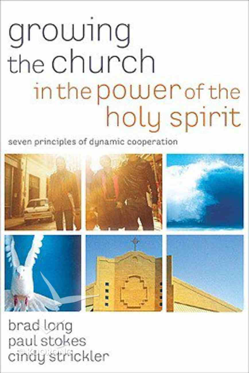 Growing the Church in the Power of the Holy Spirit Paperback