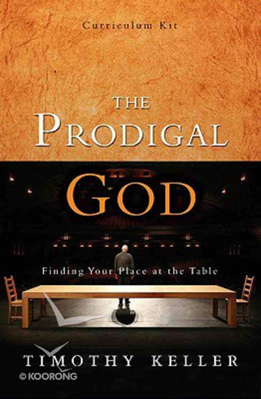 The Prodigal God (Curriculum Kit) Pack