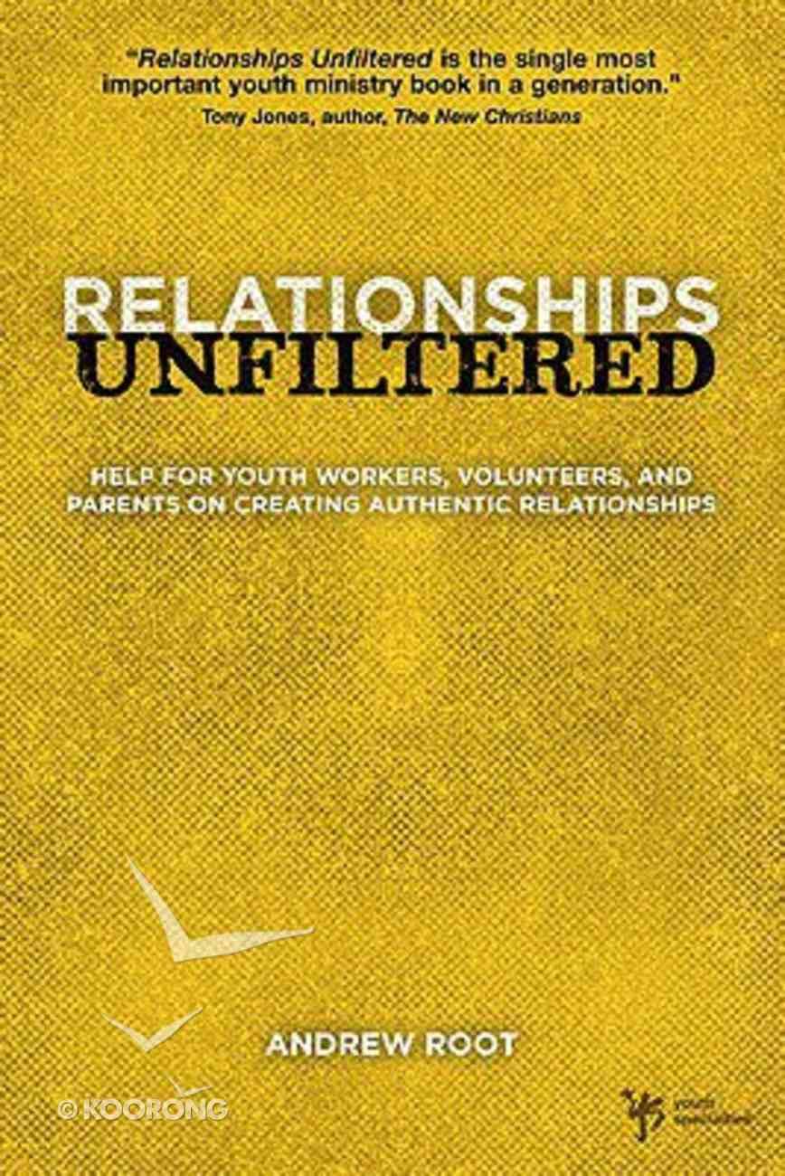 Relationships Unfiltered Paperback