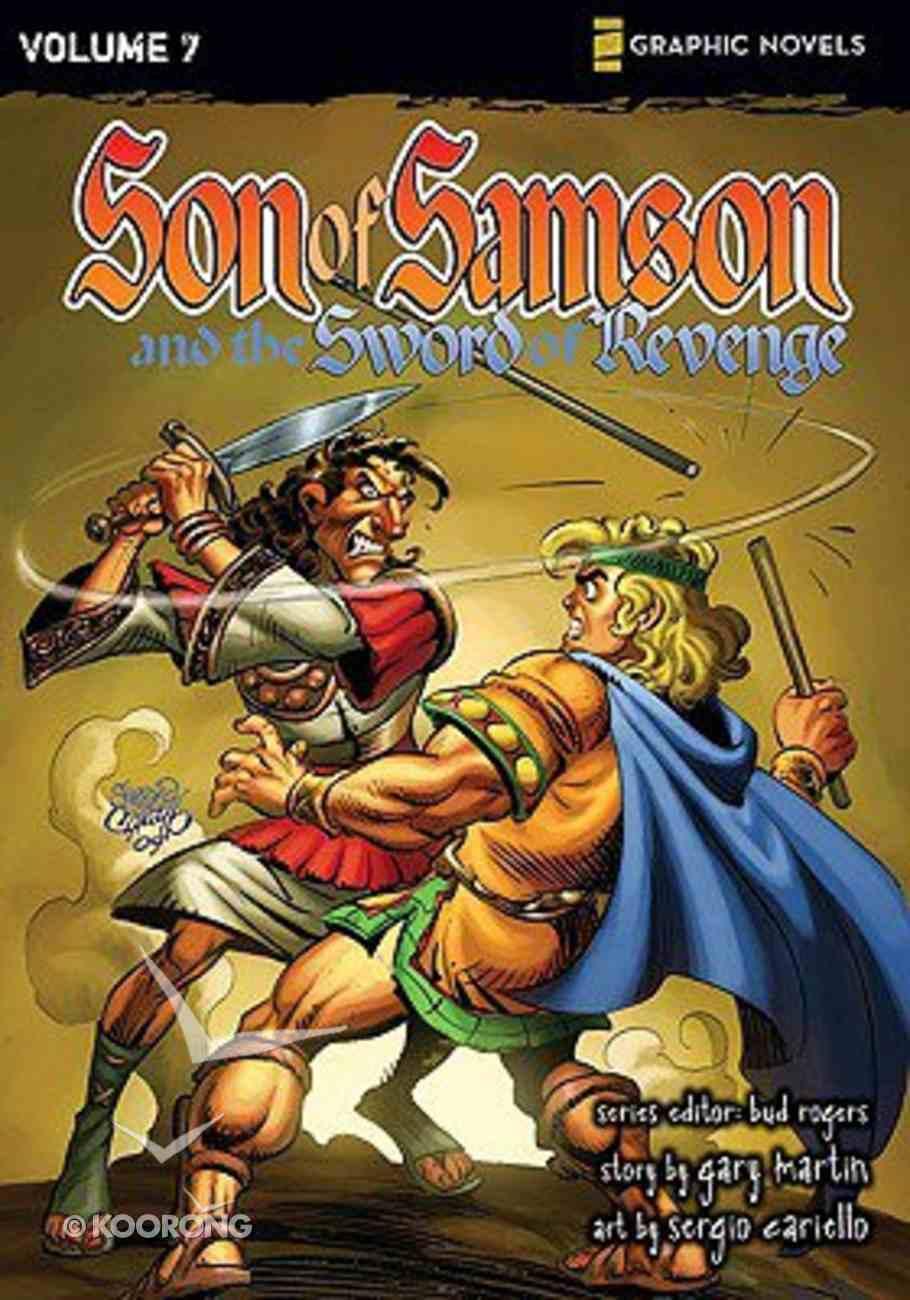The Sword of Revenge (Z Graphic Novel) (#7 in Son Of Samson Series) Paperback