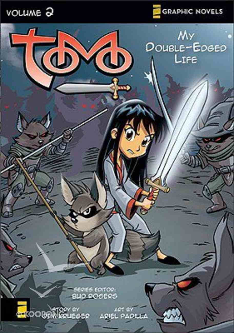 My Double-Edged Life (Z Graphic Novel) (#02 in Tomo Series) Paperback