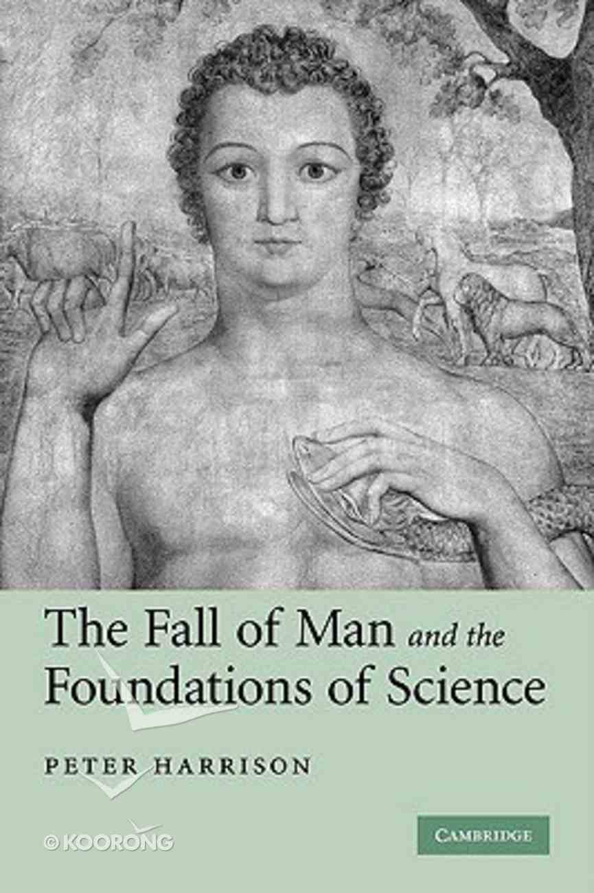 The Fall of Man and the Foundations of Science Hardback